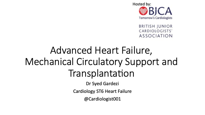 Adv. Heart Failure, Mechanical Circulatory Support and Transplantation