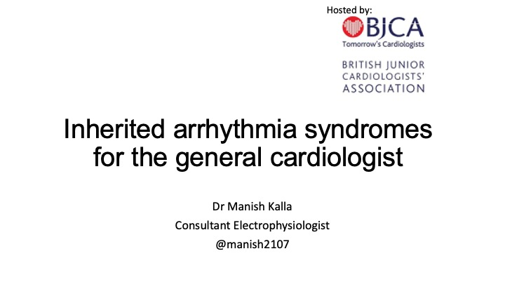 Inherited arrhythmia syndromes for the general cardiologist- Dr Manish Kalla