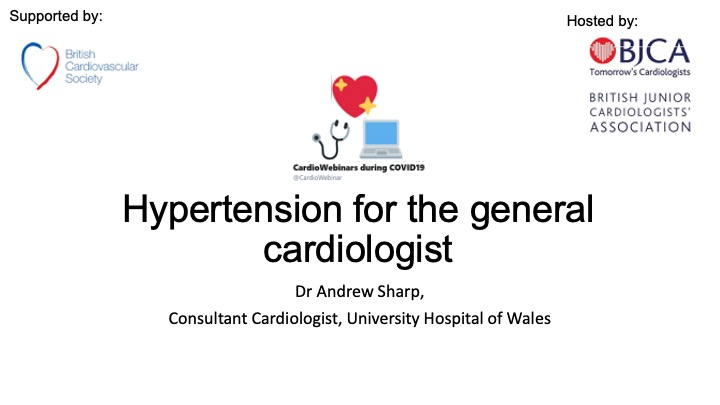 Hypertension for the general cardiologist- Dr Andrew Sharp