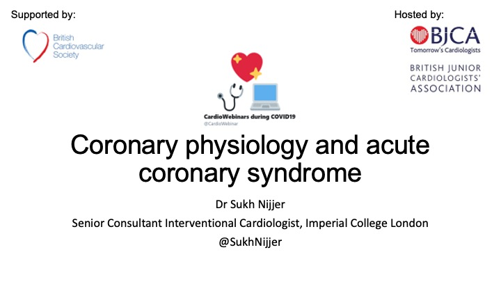 Coronary physiology and Anti-platelets in ACS- Dr Sukh Nijjer