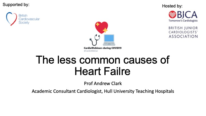 The less common causes of Heart Failure- Prof Andrew Clark