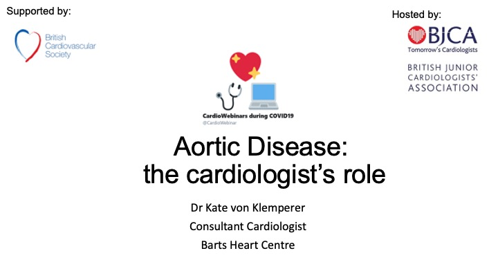 Aortic Disease: the Cardiologist's role by Dr Kate von Klemperer