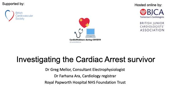 Investigation of the cardiac arrest survivor