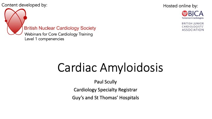 Cardiac Amyloidosis- BNCS Level 1 series