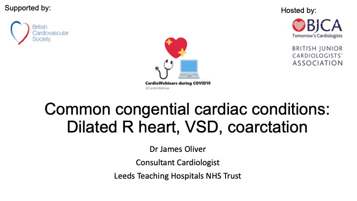 Common congenital conditions- Dilated R heart, VSD, Coarctation