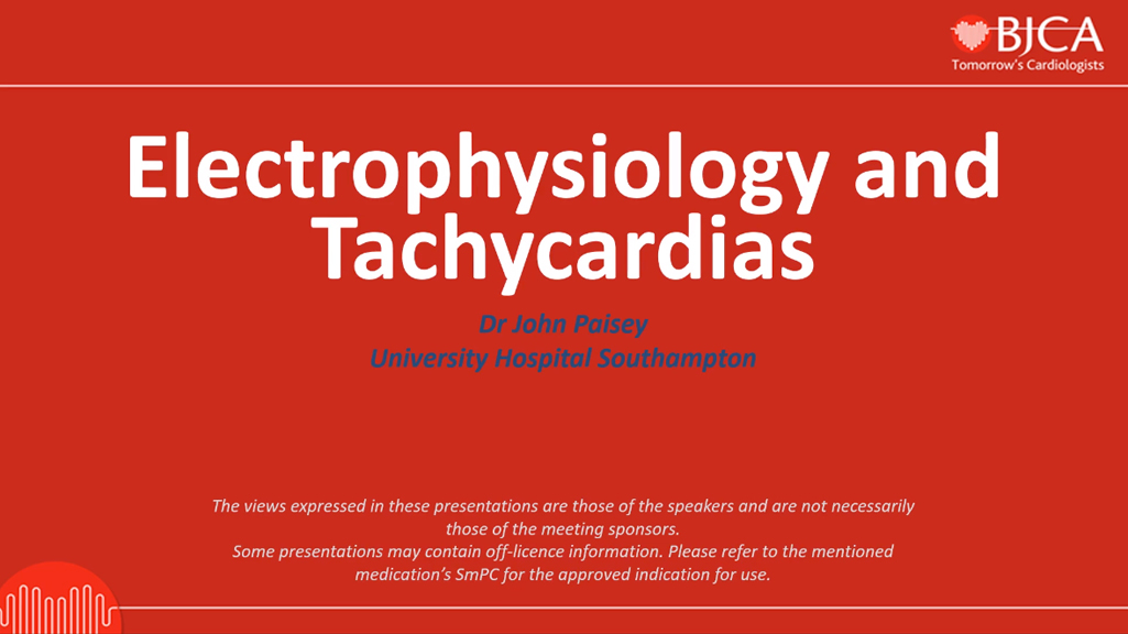EEGC CONTENT: Electrophysiology and Tachycardias