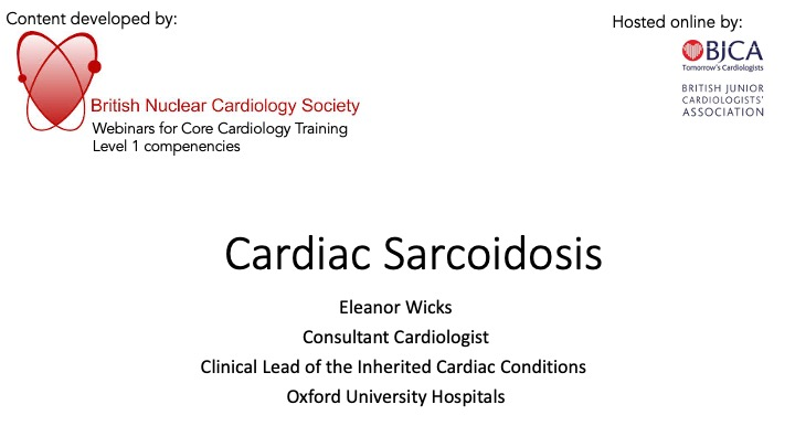 Cardiac Sarcoidosis- BNCS Level 1 series