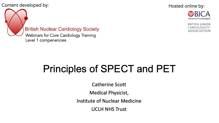 Principles of SPECT and PET- BNCS Level 1 series